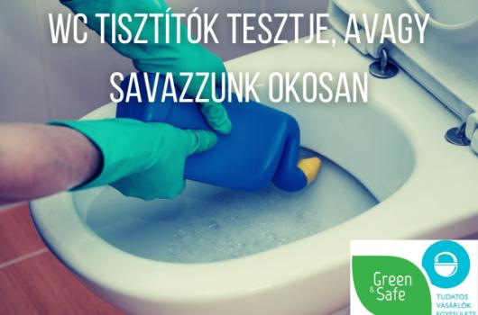 savas wc tisztitók teszt melyik mennyire környzetbarát