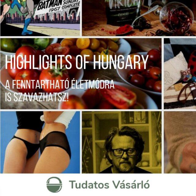 A Highlights of Hungary non-profit kezdeményezésként évente, kategóriák nélkül díjazza a legkiválóbb magyar kreatív teljesítményeket. Az idei jelölteket a Hass, Alkoss, Gyarapíts hívószavak köré gyűjtötték a Highlights-nagykövetek.   Csekkoltad már a listát? Cikkünkben megmutatjuk azokat a fenntarthatósági kezdeményezéseket, amik a mi szívünkbe is nagyon belopták magukat! Link a bioban!  Nálad melyikőjük az abszolút befutó? Írd meg kommentben! És ne felejts el szavazni! Mától már lehet! 😉    #tudatosvásárló #tudatosvasarlo #tudatos #klímabarátkonyha #klímabaráttányér #foodie #táplálkozás #hulladekmentes #környezetvédelem #tudatoséletmód  #egészség #egészségeséletmód #életmód #életmódváltás  #mik_gasztro_fitt #mutimiteszel_fitt #veggies #gasztro #zöldség #mutimiteszel_mentes #taplalkozasitanacsadas