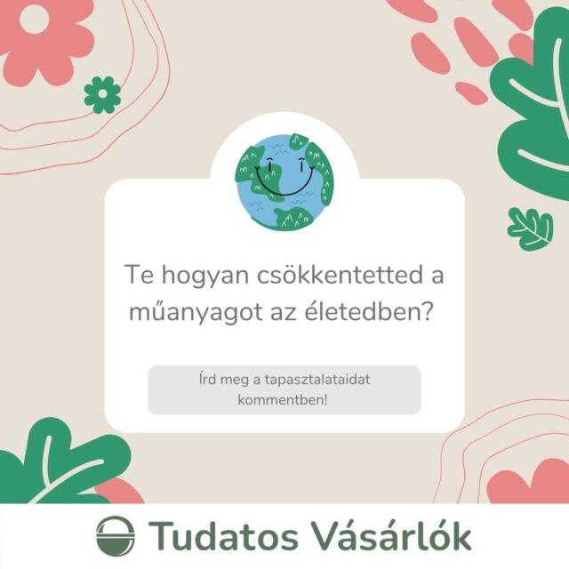 🌎 Végéhez közeledik a műanyagmentes július, ezért kíváncsiak vagyunk rá, te hogyan csökkentetted az életedben a műanyagot. Írd meg kommentben a saját tippjeidet, tapasztalataidat, hátha ezzel másokat is inspirálni tudsz a váltásra! 🌿 #műanyagmentesjúlius #műanyag #fenntarthatóság #környezetvédelem #környezettudatosság #zöldváltás #váltszöldre #öko #tudatosvásárló